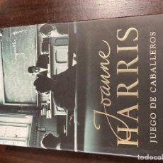 Libros de segunda mano: JUEGO DE CABALLEROS - JOANNE HARRIS. Lote 184777728