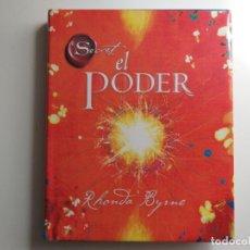 Libros de segunda mano: TÍTULO: EL PODER. AUTOR: RHONDA BYRNE. Lote 184784940