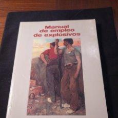 Libros de segunda mano: MANUAL DE EMPLEO DE EXPLOSIVOS. Lote 184785983