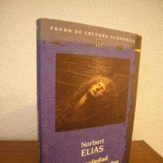 Libros de segunda mano: NORBERT ELIAS: LA SOLEDAD DE LOS MORIBUNDOS (FCE, 1987) MUY BUEN ESTADO. Lote 184786601