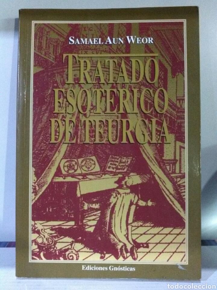 TRATADO ESOTÉRICO DE TEURGIA . AUN WEOR (Libros de Segunda Mano - Parapsicología y Esoterismo - Otros)