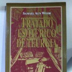 Libros de segunda mano: TRATADO ESOTÉRICO DE TEURGIA . AUN WEOR. Lote 184793147