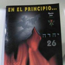 Libros de segunda mano: EN EL PRINCIPIO. MAESTRE JUAN.. Lote 184794483