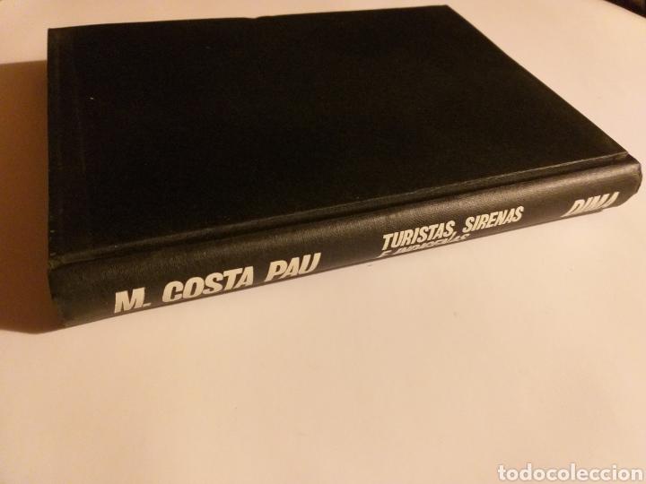 Libros de segunda mano: Turistas sirenas e indígenas Manuel costa-pau .1967 . .. pensamiento ensayo - Foto 7 - 184804766