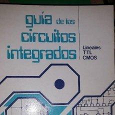 Libros de segunda mano: MANUAL GUÍA DE LOS CIRCUITOS INTEGRADOS LINEAL TTL CMOS INGELEK AMPLIFICADOR REGULADOR POTENCIA COMP. Lote 184827493
