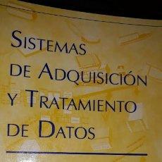 Libros de segunda mano: MANUAL SISTEMAS DE ADQUISICIÓN Y TRATAMIENTO DE DATOS SCADA ENTRADA SALIDA PERIFÉRICOS BUSES TARJETA. Lote 184845588