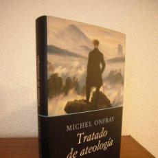 Libros de segunda mano: MICHEL ONFRAY: TRATADO DE ATEOLOGÍA (CÍRCULO DE LECTORES/ ANAGRAMA, 2006) TAPA DURA. PERFECTO.. Lote 184872061