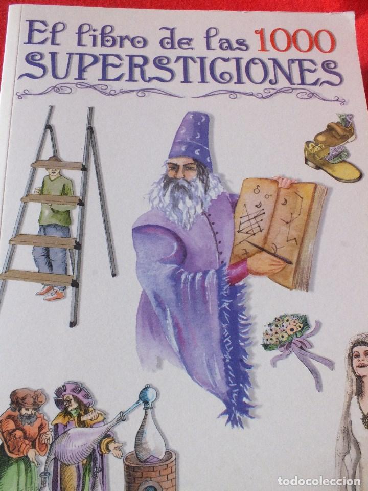 SUPERSTICIONES EL LIBRO DE LAS 1000 SUPERSTICIONES (Libros de Segunda Mano - Parapsicología y Esoterismo - Otros)