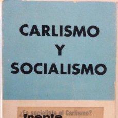 Libros de segunda mano: CARLISMO Y SOCIALISMO. ELOY LANDALUCE. SIN EDITORIAL. 1976. Lote 184885657