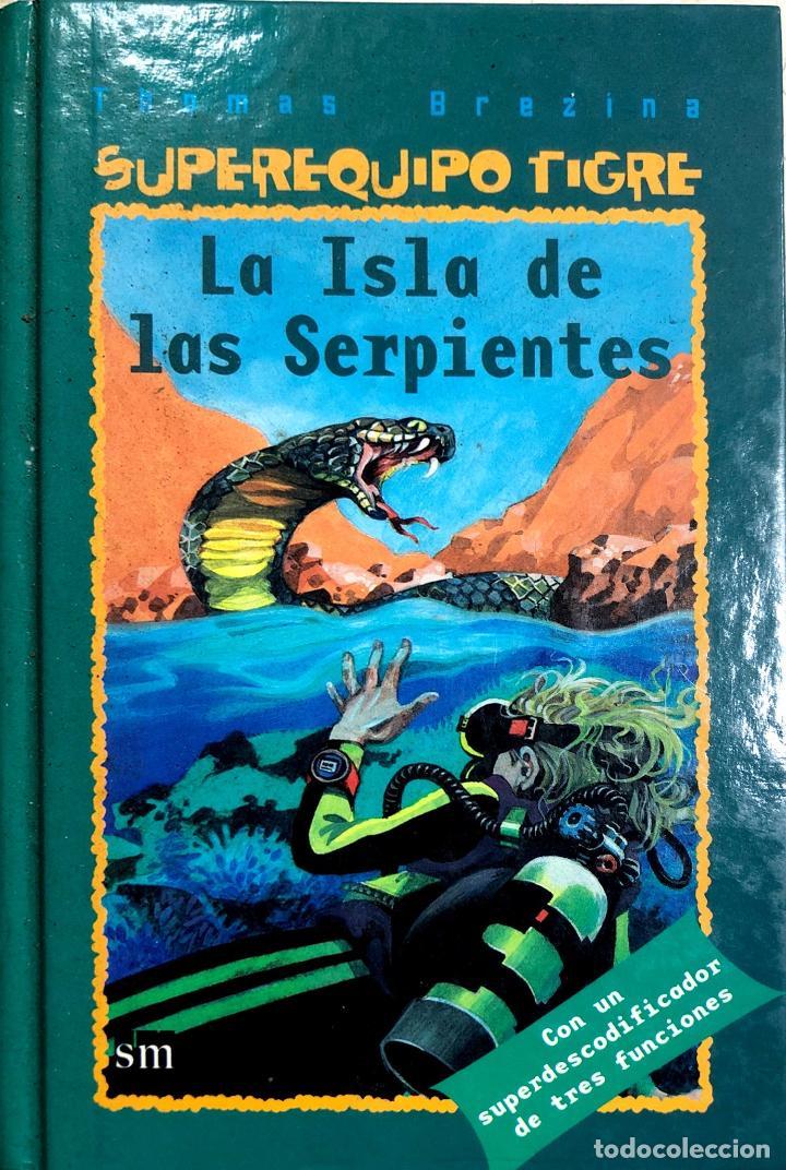 LA ISLA DE LAS SERPIENTES POR THOMAS BREZINA. SUPEREQUIPO TIGRE. (Libros de Segunda Mano - Literatura Infantil y Juvenil - Otros)