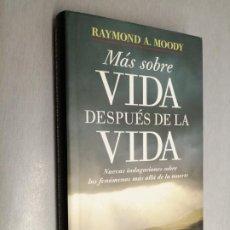Libros de segunda mano: MÁS SOBRE VIDA DESPUÉS DE LA VIDA / RAYMOND A. MOODY / CÍRCULO DE LECTORES. Lote 185071740