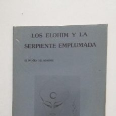 Libros de segunda mano: LOS ELOHIM Y LA SERPIENTE EMPLUMADA. EL ORIGEN DEL HOMBRE. ASOCIACIÓN ADONAI. TDK432. Lote 185689647