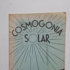 Libros de segunda mano: COSMOGONIA SOLAR. ASOCIACION ADONAI. 1985. TDK432. Lote 185689715