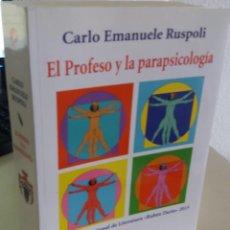 Libros de segunda mano: EL PROFESO Y LA PARAPSICOLOGÍA - RUSPOLI, CARLO EMANUELE. Lote 185694538