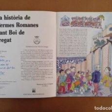 Libros de segunda mano: PETITA HISTORIA DE LES TERMES ROMANES DE SANT BOI EJEMPLAR DEDICADO Y FIRMADO PILARIN BAYES. Lote 185708111