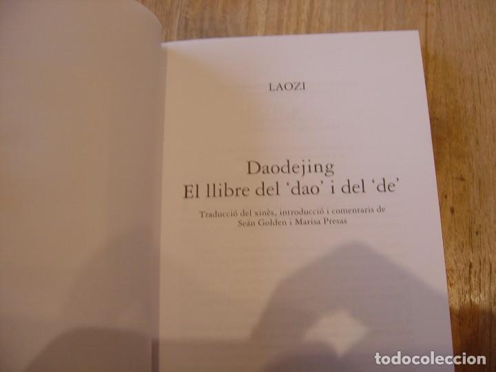 Libros de segunda mano: DAODEJING. EL LLIBRE DEL -DAO- I DEL -DE- LAOZI. 2006 - Foto 3 - 184582841