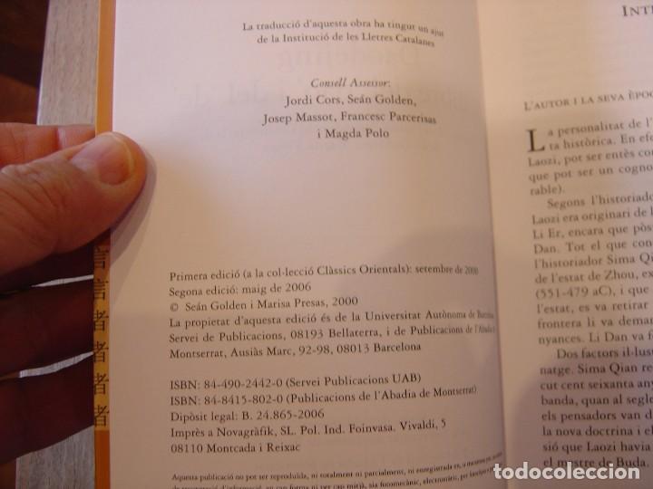 Libros de segunda mano: DAODEJING. EL LLIBRE DEL -DAO- I DEL -DE- LAOZI. 2006 - Foto 4 - 184582841