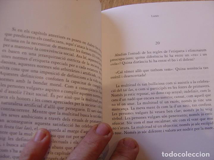 Libros de segunda mano: DAODEJING. EL LLIBRE DEL -DAO- I DEL -DE- LAOZI. 2006 - Foto 7 - 184582841