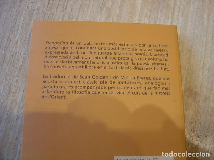 Libros de segunda mano: DAODEJING. EL LLIBRE DEL -DAO- I DEL -DE- LAOZI. 2006 - Foto 8 - 184582841