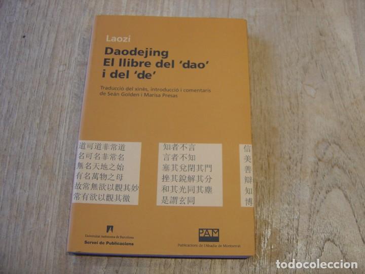 DAODEJING. EL LLIBRE DEL -DAO- I DEL -DE- LAOZI. 2006 (Libros de Segunda Mano - Pensamiento - Otros)