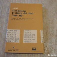 Libros de segunda mano: DAODEJING. EL LLIBRE DEL -DAO- I DEL -DE- LAOZI. 2006. Lote 184582841
