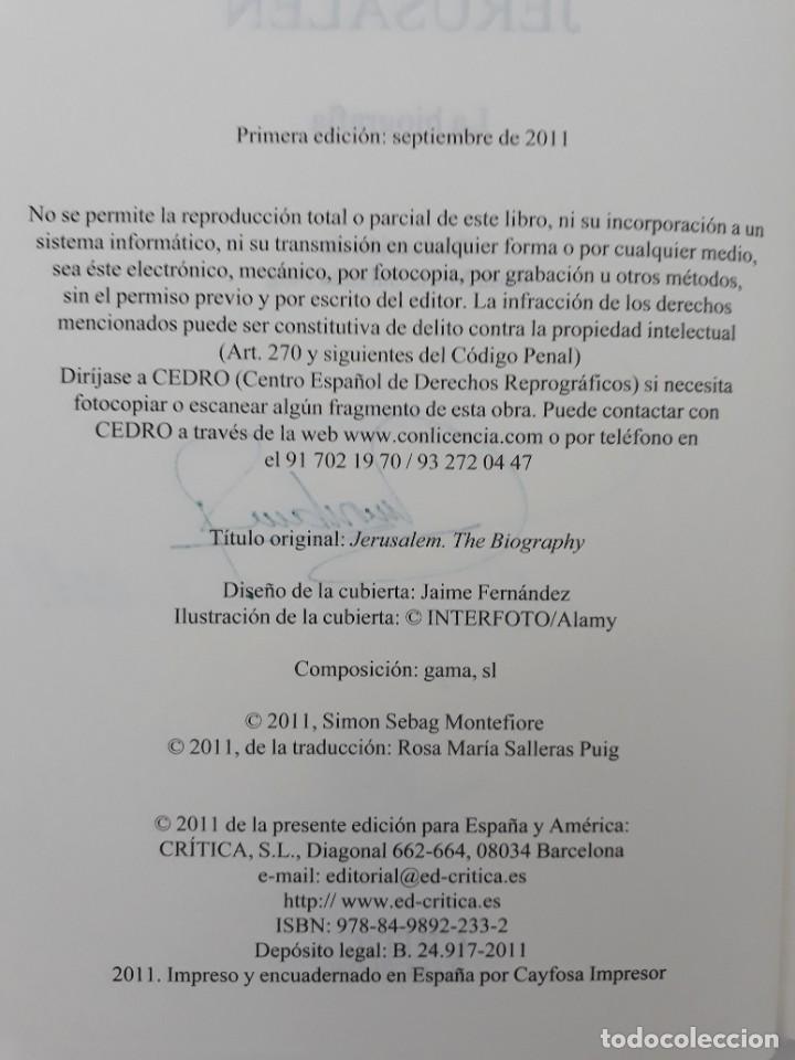 Libros de segunda mano: JERUSALÉN, LA BIOGRAFÍA, AUTOR: SIMÓN SEBAG MONTEFIORE (ED. CRITICA, PRIMERA EDICIÓN 2011) - Foto 5 - 185714495