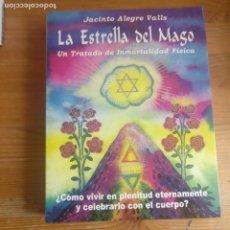 Livros em segunda mão: LA ESTRELLA DEL MAGO. TRATADO DE INMORTALIDAD FÍSICA. ALEGRE VALS. HUMANITAS 2000 506PP. Lote 205608473