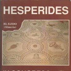 Libros de segunda mano: HESPERIDES. IX CONGRESO DE PROFESORES-INVESTIGADORES DE GEOGRAFIA E HISTORIA 1990 - A-H-1145. Lote 185729328