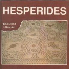 Libros de segunda mano: HESPERIDES. IX CONGRESO DE PROFESORES-INVESTIGADORES DE GEOGRAFIA E HISTORIA 1990 - A-H-1146. Lote 185729427