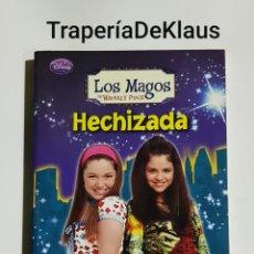 Libri di seconda mano: HECHIZADA - LOS MAGOS - WAVERLY PLACE - TDK217. Lote 185748523