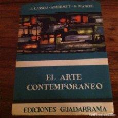 Libros de segunda mano: EL ARTE CONTEMPORÁNEO .VARIOS AUTORES. GUADARRAMA. CRITICA Y ENSAYO. Lote 185750756