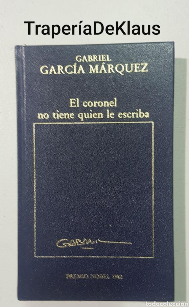 EL CORONEL NO TIENE QUIEN LO ESCRIBA - GARCIA MARQUES - TDK140 (Libros de Segunda Mano (posteriores a 1936) - Literatura - Otros)