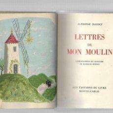 Libros de segunda mano: ALPHONSE DAUDET LETTRES DE MON MOULIN AUX EDITIONS DU LIVRE MONTE - CARLO. Lote 185875363