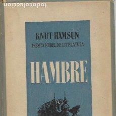 Libros de segunda mano: KNUT HAMSUN HAMBRE EDICIONES ANFORA BARCELONA 1942. Lote 185877623