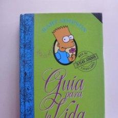 Libros de segunda mano: GUÍA PARA LA VIDA. BART SIMPSON. MATT GROENING. . Lote 185880815