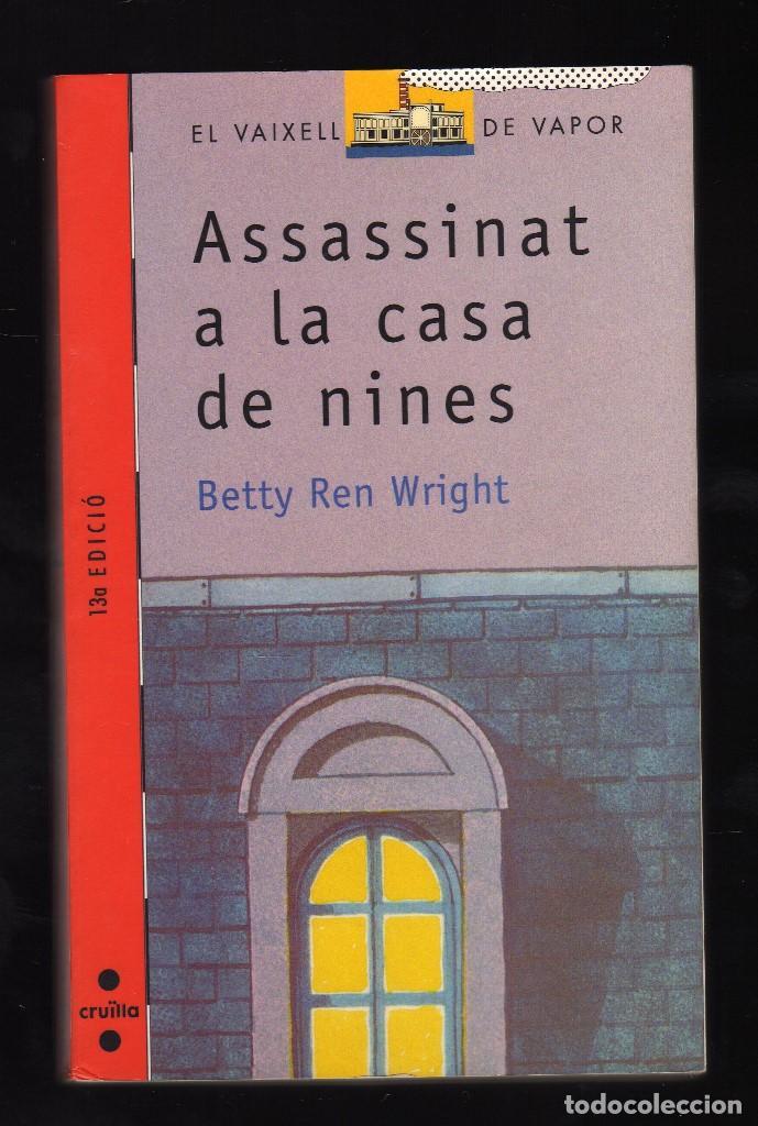 ASSASSINAT A LA CASA DE NINES POR BETTY REN WRIGHT - ILUSTRACIONES DE FERRAN VERDAGUER - (Libros de Segunda Mano - Literatura Infantil y Juvenil - Otros)