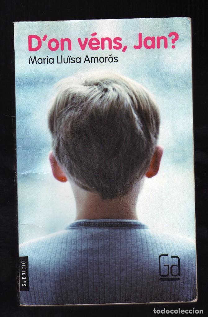 D'ON VÉNS, JAN? POR MARIA LLUÏSA AMORÓS (126 PÁGINAS EN CATALÁN) - PESO: 151 GRAMOS - (Libros de Segunda Mano - Literatura Infantil y Juvenil - Otros)