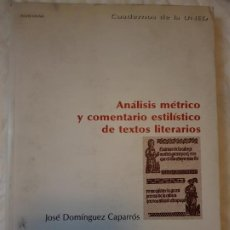 Libros de segunda mano: ANALISIS MÉTRICO Y COMENTARIO ESTILÍSTICO DE TEXTOS LITERARIO. Lote 185919766