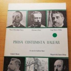 Libros de segunda mano: PROSA COSTUMISTA BALEAR (GUILLEM SIMÓ) INSTITUT D'ESTUDIS BALEÀRICS. Lote 185924930