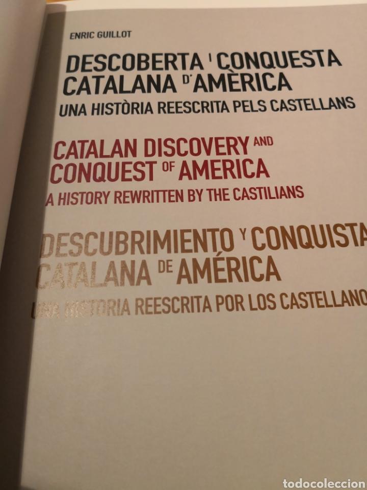 Libros de segunda mano: Descubierta I conquesta catalana D, América una historia reescrita pels castellans Enric Guillot - Foto 2 - 185934017