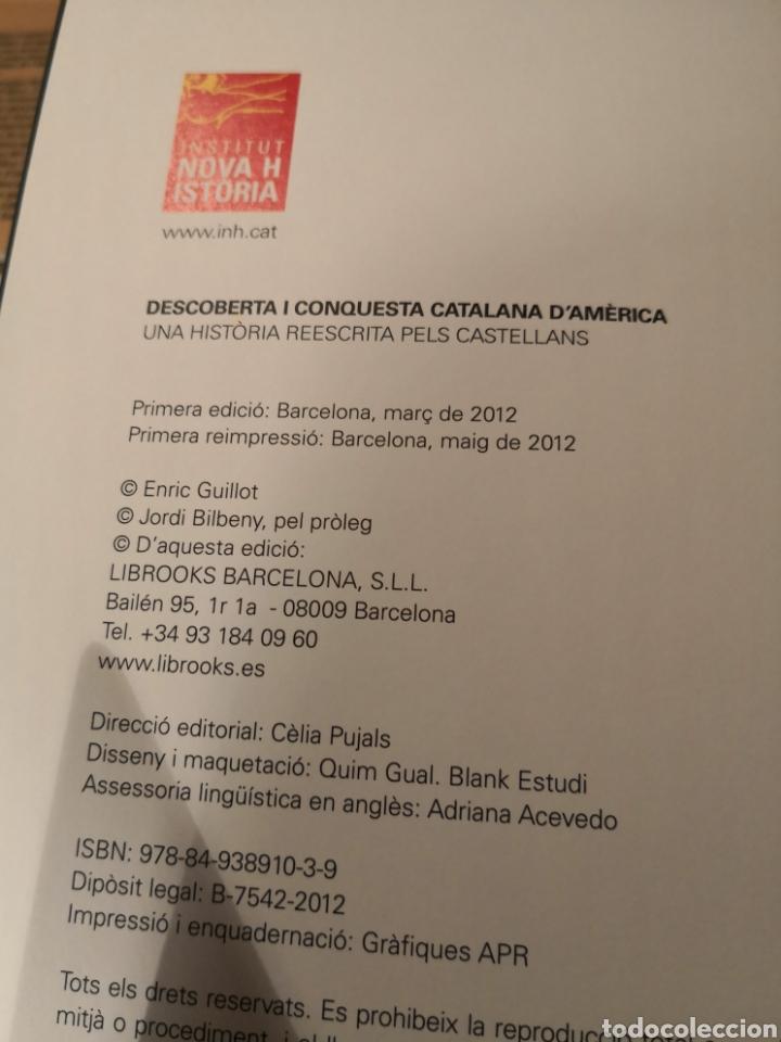 Libros de segunda mano: Descubierta I conquesta catalana D, América una historia reescrita pels castellans Enric Guillot - Foto 3 - 185934017