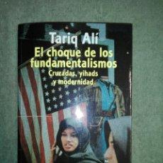Libros de segunda mano: EL CHOQUE DEL FUNDAMENTALISMO.. Lote 185938321