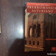 Libros de segunda mano: GUÍA DE ARTE PRERROMÁNICO ASTURIANO. Lote 185940125