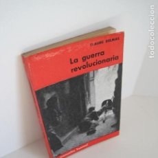 Libros de segunda mano: CLAUDE DELMAS. LA GUERRA REVOLUCIONARIA. TRAD. DEL FRANCÉS FERNANDO VIDAL BUZZI. E. M. DE LA ARMADA.. Lote 185964148