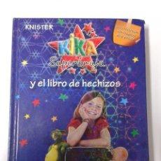 Libros de segunda mano: KIKA SUPERBRUJA Y EL LIBRO DE HECHIZOS (EDICIÓN ESPECIAL). Lote 185977390