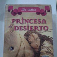 Libros de segunda mano: PRINCESA DEL DESIERTO. TEA STILTON. Lote 185991886