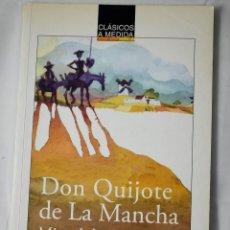 Libros de segunda mano: DON QUIJOTE DE LA MANCHA. MIGUEL DE CERVANTES.. Lote 185995100