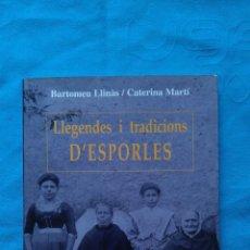 Libros de segunda mano: LLEGENDES I TRADICIONS D'ESPORLES. Lote 186003391