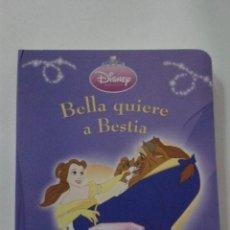 Libros de segunda mano: BELLA QUIERE A BESTIA. Lote 186019006