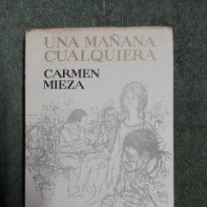 Libros de segunda mano: UNA MAÑANA CUALQUIERA. Lote 186025568